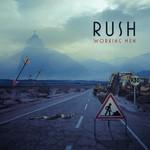 Rush, Working Men