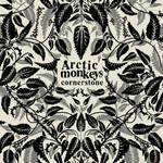 Arctic Monkeys, Cornerstone