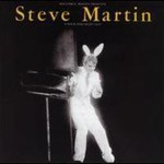 Steve Martin, A Wild And Crazy Guy mp3