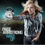 Paige Armstrong, Wake Up
