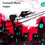 Leonard Mynx, Vesper
