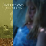 Rickie Lee Jones, Balm in Gilead