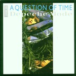 Depeche Mode, A Question of Time