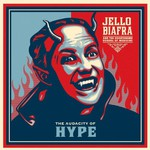 Jello Biafra and The Guantanamo School Of Medicine, The Audacity of Hype