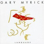 Gary Myrick, Language