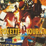 Roxette, Tourism (Remastered)