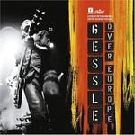 Per Gessle, Gessle Over Europe