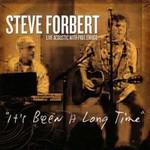 Steve Forbert, It's Been A Long Time