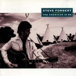 Steve Forbert, The American in Me