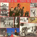 Earth, Wind & Fire, Touch the World