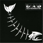 D-A-D, Helpyourselfish