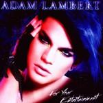 Adam Lambert, For Your Entertainment