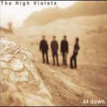 The High Violets, 44 Down