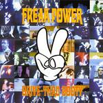 Freak Power, Drive-Thru Booty