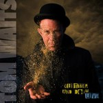 Tom Waits, Glitter and Doom: Live