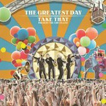 Take That, The Greatest Day: Take That Present The Circus Live