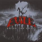 Evile, Enter the Grave