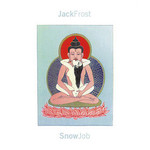 Jack Frost, Snow Job
