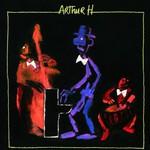 Arthur H, Arthur H