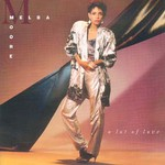 Melba Moore, A Lot of Love