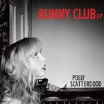 Polly Scattergood, Bunny Club