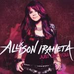 Allison Iraheta, Just Like You