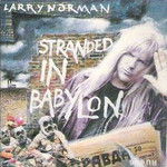Larry Norman, Stranded in Babylon