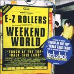 E-Z Rollers, Weekend World