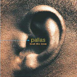 Pallas, Beat the Drum