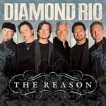 Diamond Rio, The Reason