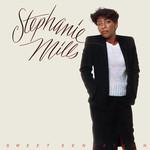 Stephanie Mills, Sweet Sensation
