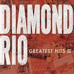 Diamond Rio, Greatest Hits II
