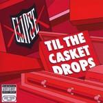 Clipse, Til the Casket Drops