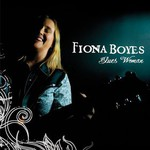Fiona Boyes, Blues Woman
