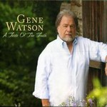 Gene Watson, A Taste Of The Truth
