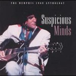 Elvis Presley, Suspicious Minds mp3