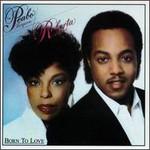 Peabo Bryson & Roberta Flack, Born To Love