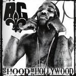 B.G., Too Hood 2 Be Hollywood