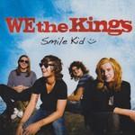 We the Kings, Smile Kid