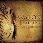 Avalon, Faith: A Hymns Collection