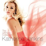 Katherine Jenkins, The Ultimate Collection