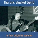 Eric Steckel, A Few Degrees Warmer