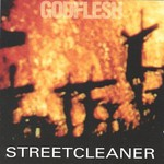Godflesh, Streetcleaner