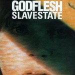 Godflesh, Slavestate
