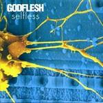 Godflesh, Selfless