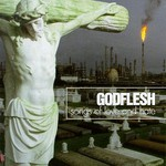 Godflesh, Songs of Love and Hate
