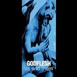 Godflesh, Us and Them