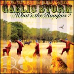 Gaelic Storm, What's the Rumpus?