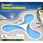 Ministry Of Sound, Cream Trance Anthems Ibiza 2009 (Mix)