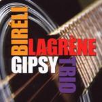 Bireli Lagrene, Gipsy Trio